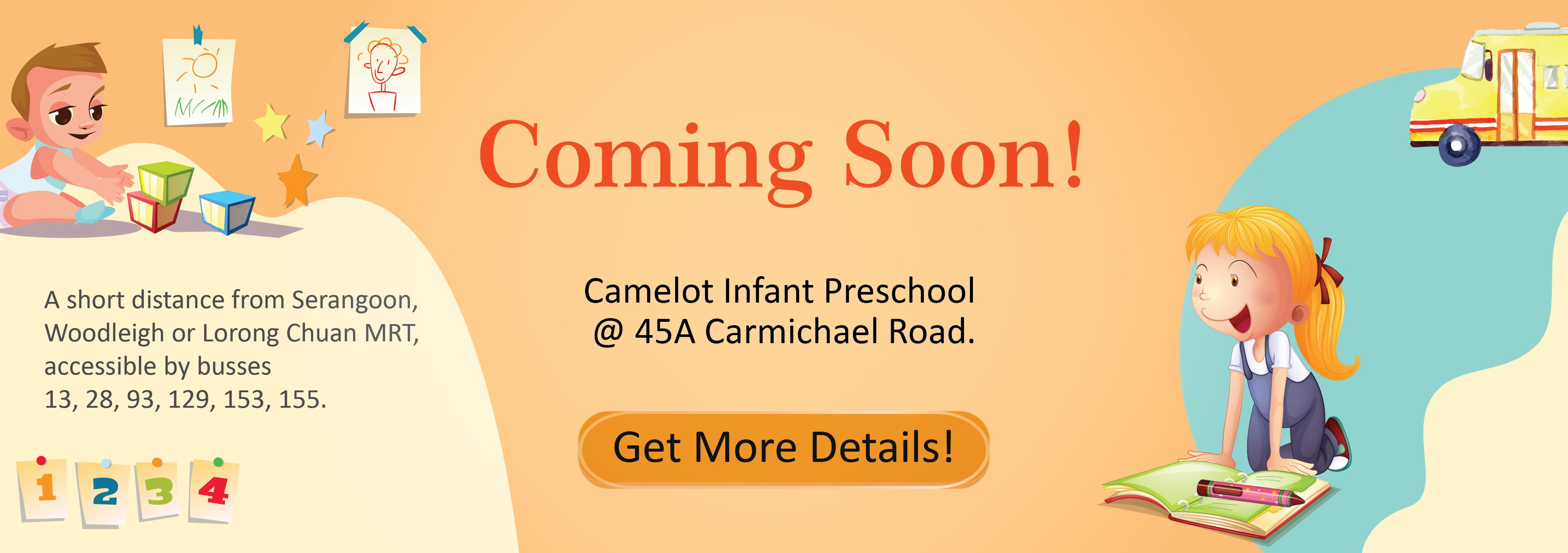 Camelot Infant Preschool Coming Soon!